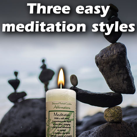 Three easy meditation styles