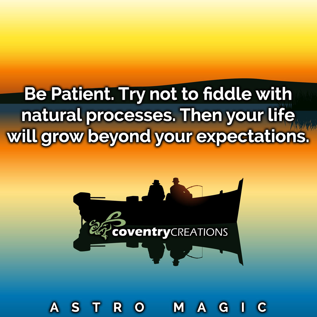 Be Patient May Astro Magic