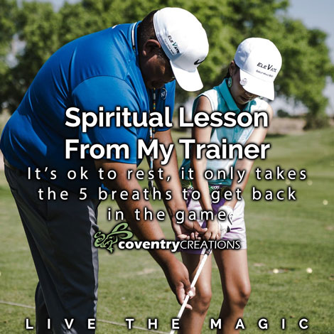 Five Spiritual lessons from my trainer
