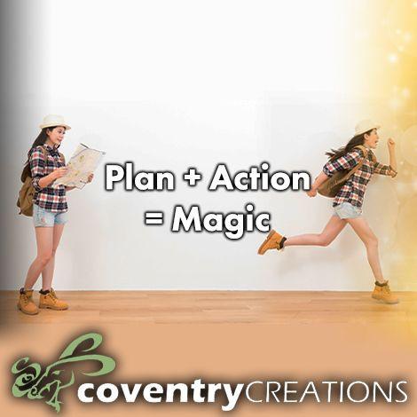 Plan + action =magic