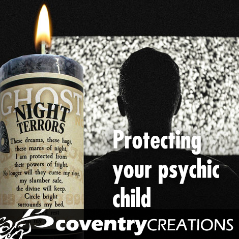 Protecting your Psychic Child