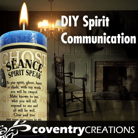 DIY Spirit Communication
